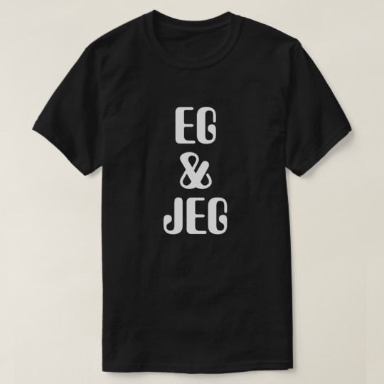 I & I in Norwegian black T-Shirt A Norwegian text: eg (Nynorsk) og jeg(Bokmål), that can be translate to: I & I . This blackT-Shirt can be customized to give it you own unique look. You can customize the fonts type, fonts color, size, change the text, remove and add text, add photo and more.