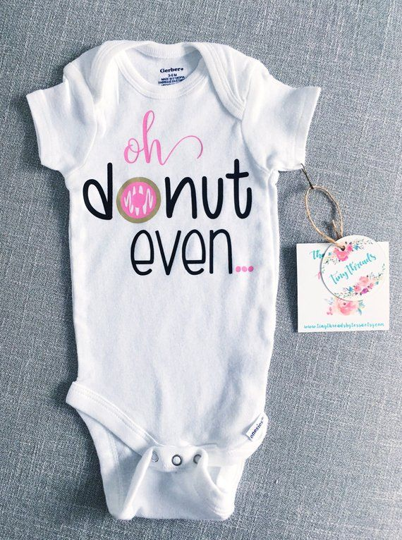 66da592e81f3 This adorable handcrafted Oh donut even Onesie® will look darling on your  sweet little babe! It is custom made and sure to be the perfect wardrobe  addition.