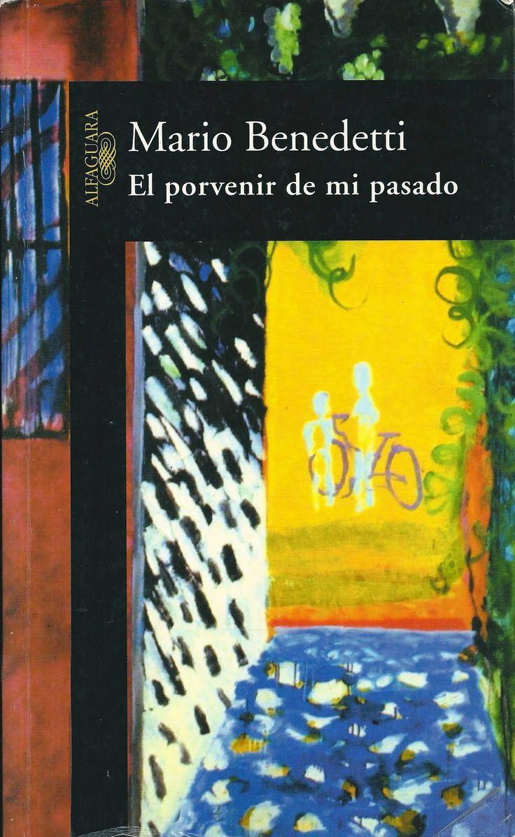 El porvenir de mi pasado | MARIO BENEDETTI