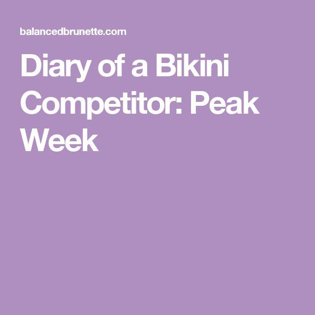 Diary of a Bikini Competitor: Peak Week