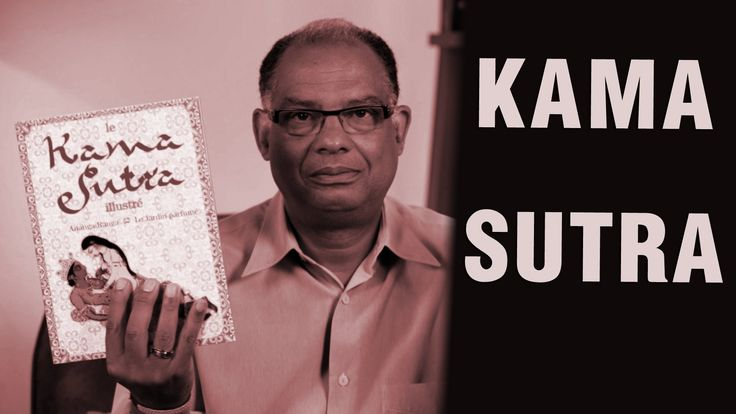 Parlons peu, parlons sexe - Kamasutra : le livre du Kamasutra expliqué à...