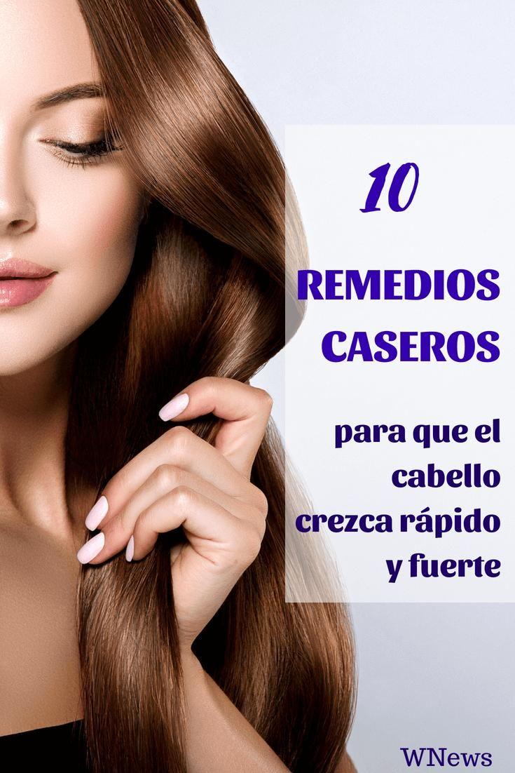 Diez Remedios Caseros Para Que El Cabello Crezca Rápido Y Fuerte Crecer Rapido El Cabello Crecer El Pelo Rapido Hacer Crecer El Cabello