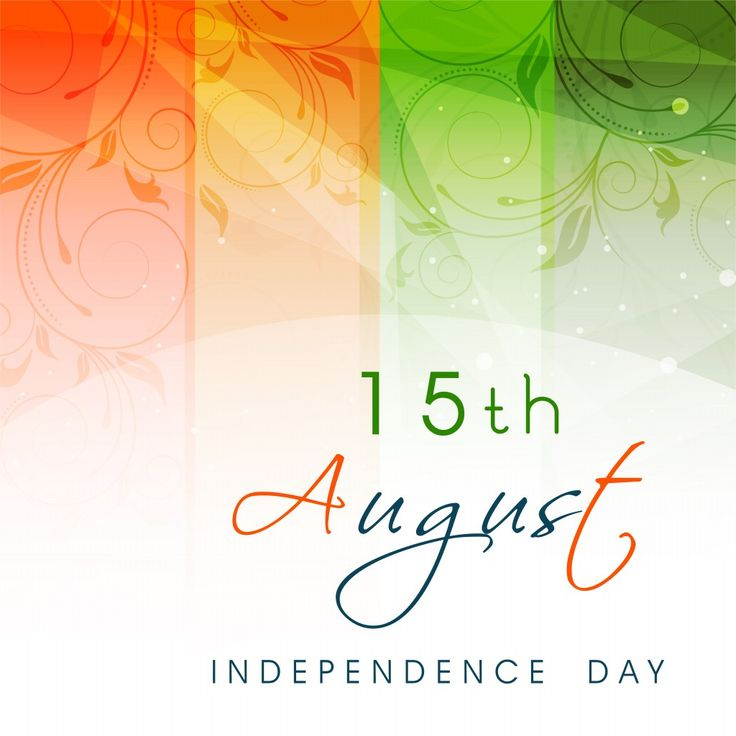 15th August Indian Independence Day Card ✖️Indian Flag ✖️More Pins Like This One At FOSTERGINGER @ Pinterest✖ | Pinterest | 15 august and Indian flag