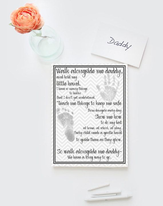 Father's Day new dad artwork. Walk along side me daddy poem, DIY printable
