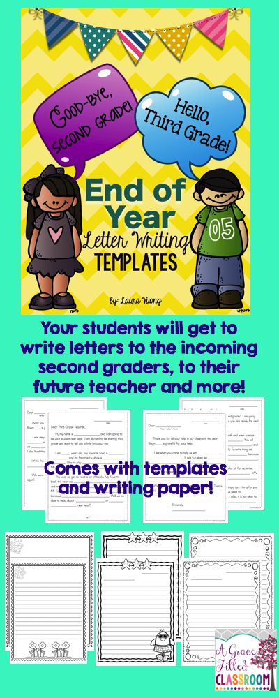 End of the Year letter writing made fun! Good-Bye, Second Grade! Hello, Third Grade!  These letter writing templates are perfect for your second graders at the end of the year.
