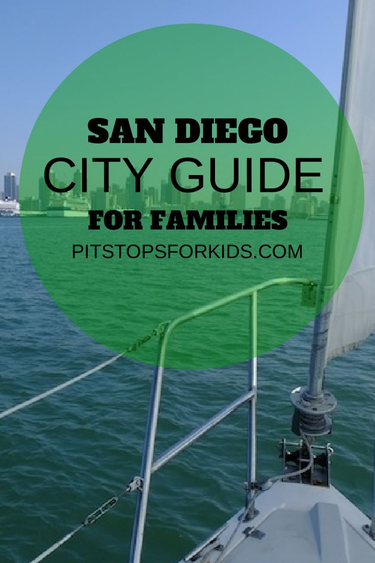 Full guide on San Diego with kids with attractions, hotel picks, and itineraries from www.pitstopsforkids.com