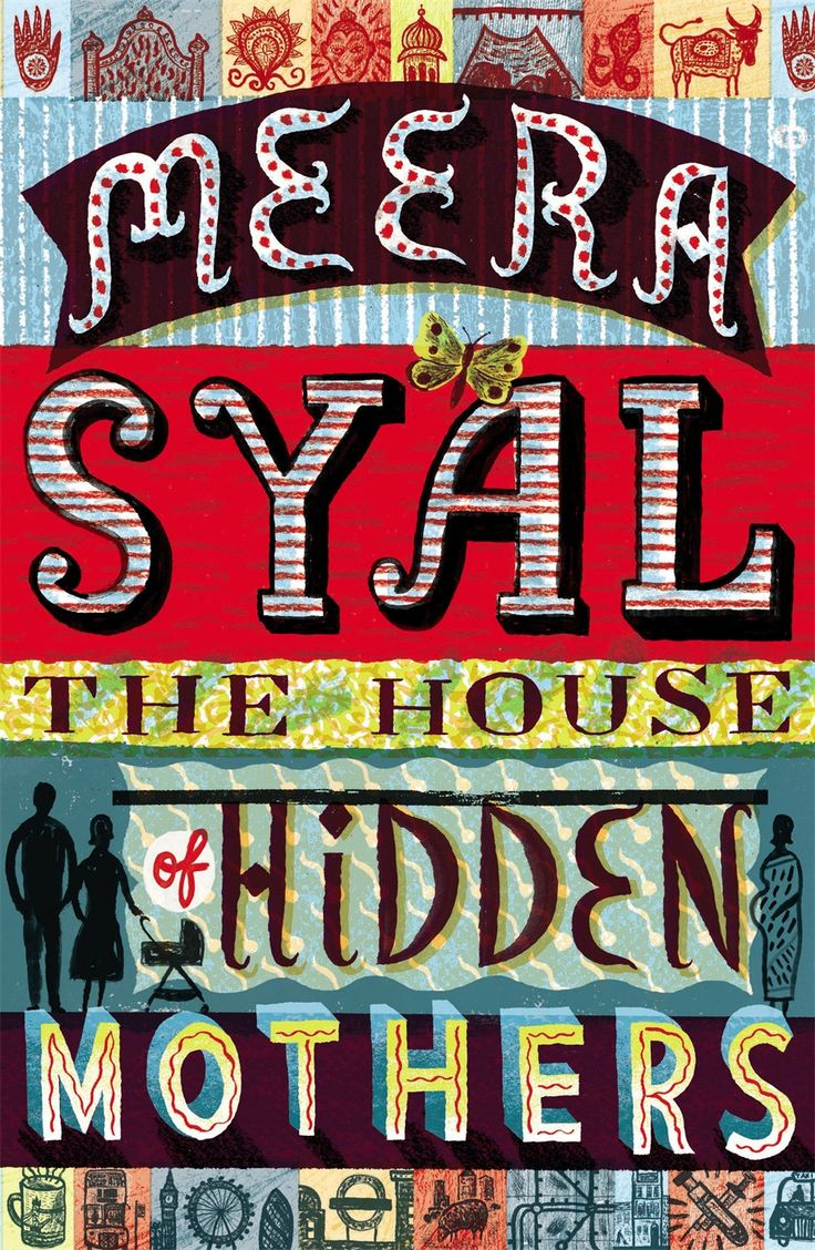 The House Of Hidden Mothers Is Meera Syal's Longawaited Third Novel  But  You