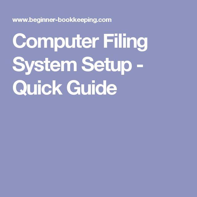 Computer Filing System Setup - Quick Guide