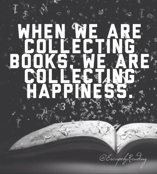 Collecting books is collecting happiness::cM