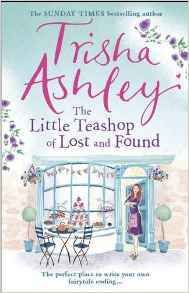 The Little Teashop of Lost and Found #book review #trisha ashley #so good #romance #arc
