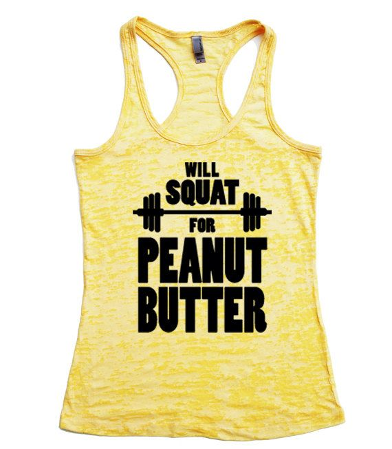 Will Squat for Peanut Butter / Fitness Tank Top / Womens workout tank // Fitness tank / Exercise Tank Top