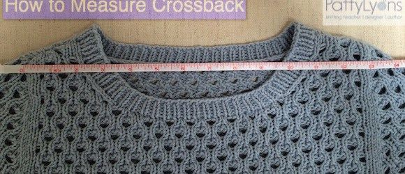 Tuesday Tip: How to Measure Crossback Brooklyn Knit Chick Blog :: Patty Lyons | Knitting Teacher