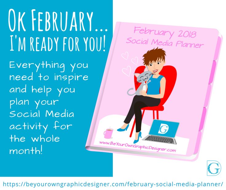 With your downloadable Social Media Planner, you'll never be without an idea of what to say again. You'll know what, where, and when to post on social media to attract your ideal clients every day. February 2018's Planner has over 185 ideas and links to our collection of unique graphics to use in your posts! https://beyourowngraphicdesigner.com/february-social-media-planner/