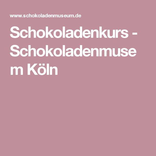 Schokoladenkurs - Schokoladenmusem Köln