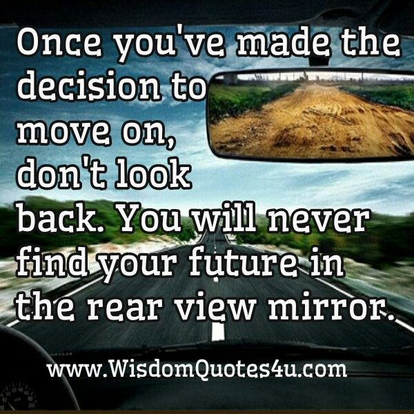 17 best images about move on quotes on pinterest back to your life and you from. Black Bedroom Furniture Sets. Home Design Ideas