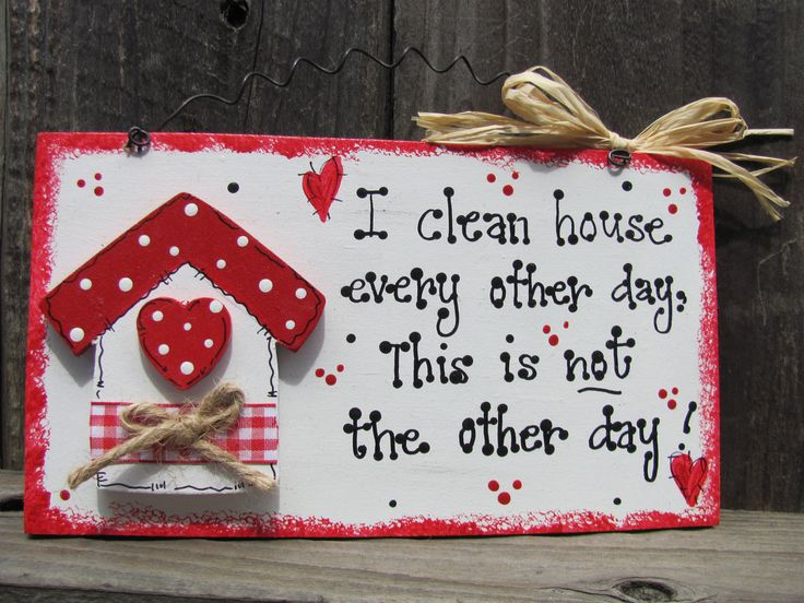 I clean house every other day sign funny cute country wood crafts wooden decoration plaque whimsy whimsical. $6.95, via Etsy.