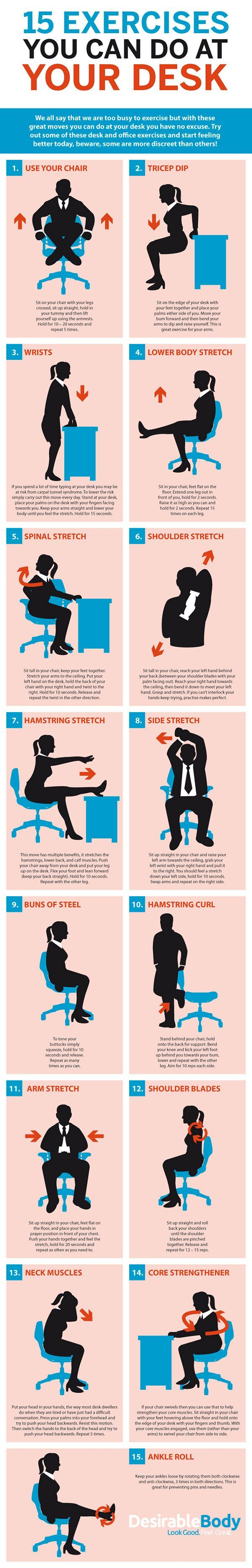 Sitting all day at your desk isn't good for you. If you can't get up a take a walk, a graphic from Desirable Body shows you some exercises you can do while at your desk.
