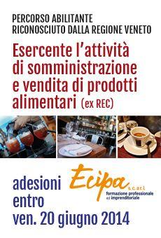 Esercente l'attività di somministrazione e vendita di prodotti alimentari - percorso abilitante riconosciuto dalla Regione Veneto - ViaVaiNet - Il portale degli eventi