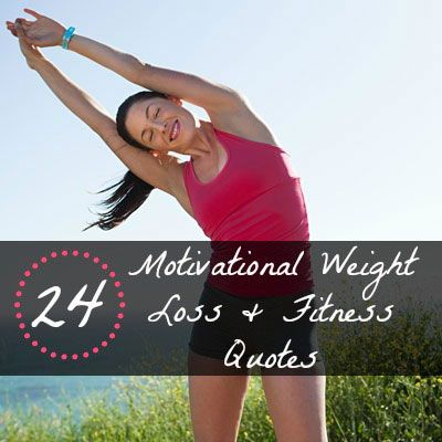 Get 'thinspired'  - Stay motivated with your weight loss plan or workout routine with these 24 quotes.