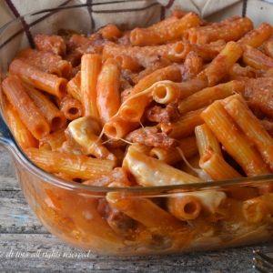 Pasta salsiccia e mozzarella al forno