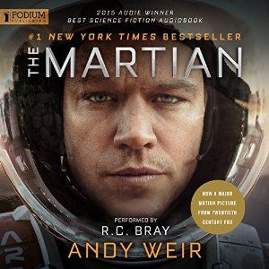 Amazon.com: The Martian (Audible Audio Edition): Andy Weir, R. C. Bray, Podium Publishing: Books