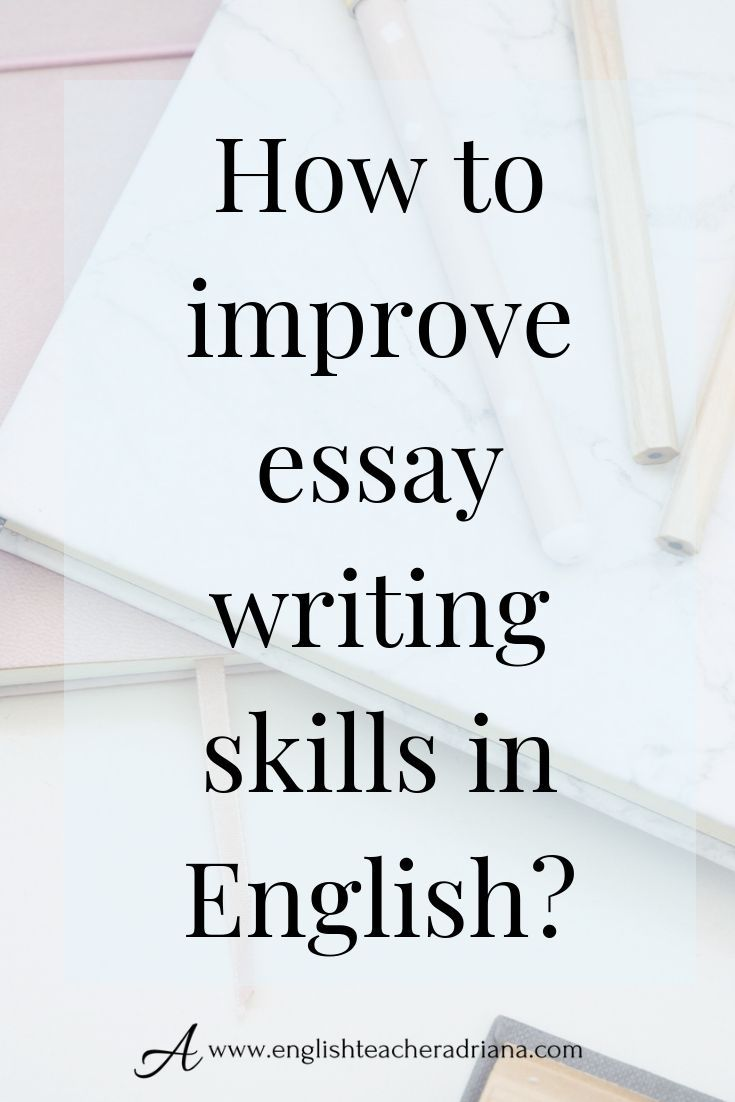 how to improve writing english essay