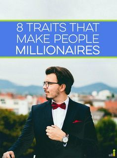 Becoming a millionaire may not be easy, but it is possible. Learn the most common traits and what you can do to join the club.