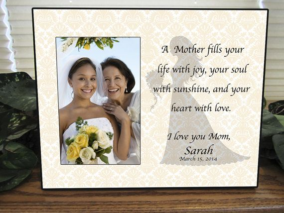 Mother Daughter Wedding Frame Bride Personalized Picture Frame A Mother fills your life with joy on Etsy, $26.00
