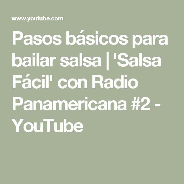 Pasos básicos para bailar salsa   'Salsa Fácil' con Radio Panamericana #2 - YouTube