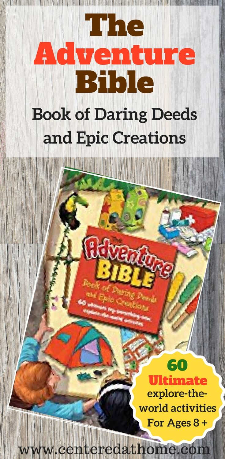 Are you looking for an awesome craft / activity book for the naturalist in your life? Check out this book where the boy / girl scouts meets the Bible! #TheAdventureBible, #CraftBook, #ActivityBook, #Zonderkidz via @Centered at Home