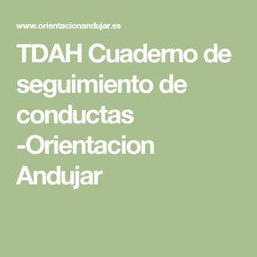 TDAH Cuaderno de seguimiento de conductas -Orientacion Andujar