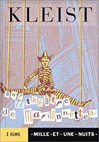Sur le théâtre de marionnettes par Heinrich von Kleist