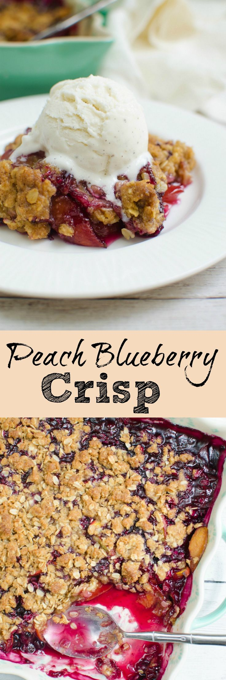 Peach Blueberry Crisp - quick and easy summer dessert! Fresh peaches and blueberries with a crunchy topping!