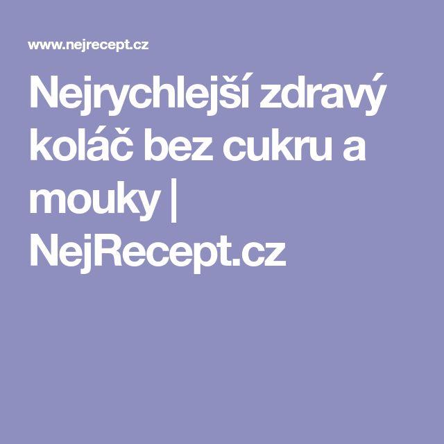 Nejrychlejší zdravý koláč bez cukru a mouky   NejRecept.cz