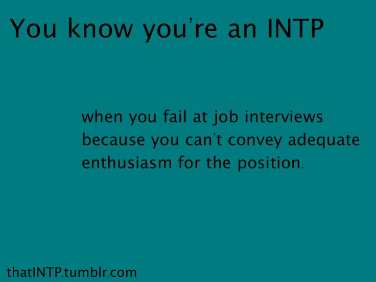 #INTP. That explains so much...