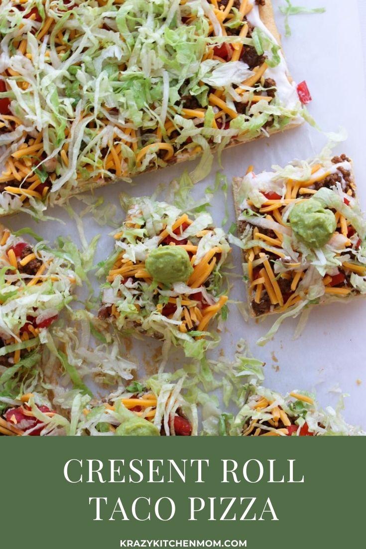 Crescent Roll Taco Pizza Krazy Kitchen Mom Recipe In 2020 Cresent Roll Veggie Pizza Veggie Pizza Recipe Taco Pizza