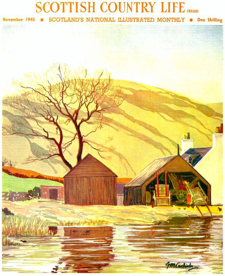 1945 November. Scottish Country Life magazine front cover. Illustration of Balcaimie Dailly by G. M. Carlisle.