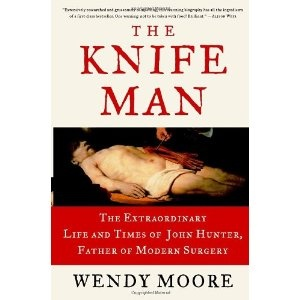 The Knife Man: The Extraordinary Life and Times of John Hunter, Father of Modern Surgery (Hardcover)  http://234.powertooldragon.com/redirector.php?p=0767916522  0767916522
