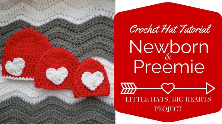 Newborn And Preemie Crochet Hat Tutorial Little Hats Big