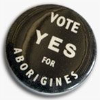 The 1967 referendum made history: Australians voted overwhelmingly to amend the constitution to include Aboriginal people in the census and allow the Commonwealth to create laws for them.  Read more: http://www.creativespirits.info/aboriginalculture/history/australian-1967-referendum#ixzz2s06q5zlG