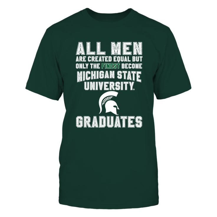 """Michigan State University Graduates T-Shirt, High Quality Printed - Ship Worldwide ! How to place an order: 1. Choose the model from the drop-down menu 2. Click on """"Buy it now"""" 3. Choose the size and the quantity 4. Add your delivery address and bank details 5. And that's it! Guaranteed safe and secure checkout via: Paypal 