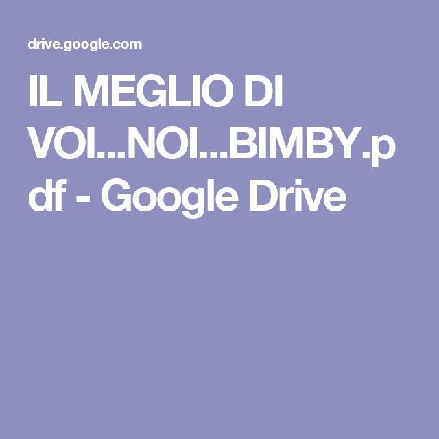 IL MEGLIO DI VOI...NOI...BIMBY.pdf - Google Drive