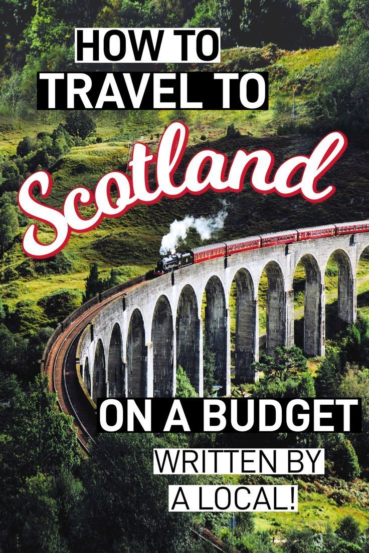 How To Travel To Scotland On A Budget (Written By A Scot!)