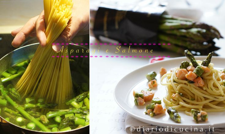 Pasta Asparagi e Salmone - Diario di Cucina. Expat-Mamma in Francia