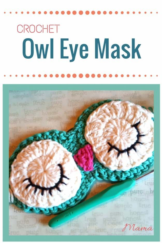 Crochet Patterns and Projects for Teens - Crochet Owl Eye Mask - Best Free Patterns and Tutorials for Crocheting Cute DIY Gifts, Room Decor and Accessories - How To for Beginners - Learn How To Make a Headband, Scarf, Hat, Animals and Clothes DIY Projects and Crafts for Teenagers http://diyprojectsforteens.com/crochet-patterns-free