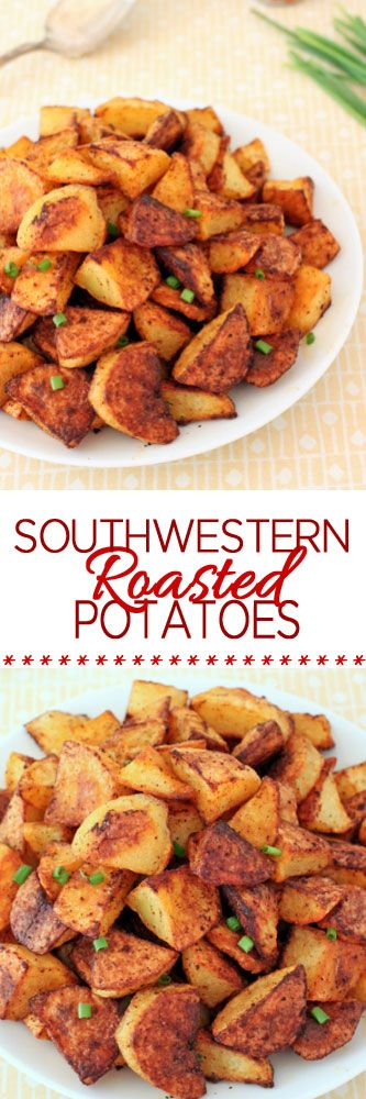 Southwestern Roasted Potatoes #roastedpotatoes #potatorecipes #sides