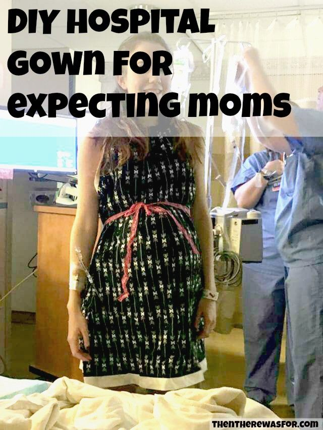 DIY Hospital Gown- here's a free tutorial to make your own custom hospital gown, thentherewasfour.com #diyhospitalgown #hospitalgown #maternitygown