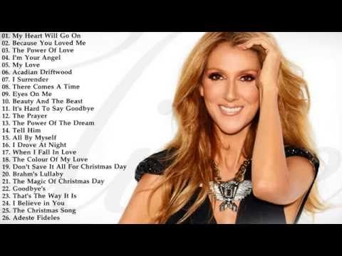 ▶ The Best Of Celine Dion - Celine Dion's Greatest Hits - YouTube
