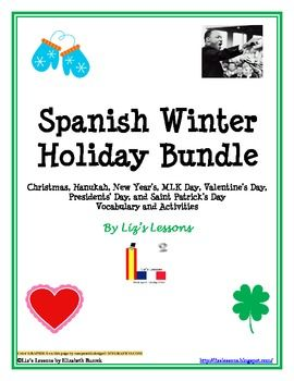 $ Celebrate the holidays in your Spanish classes! This bundle includes holiday vocabulary and activities for the winter months from December through March.