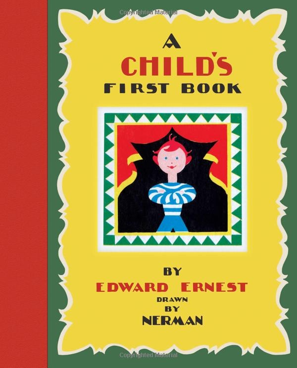 A Child's First Book by Edward Ernest